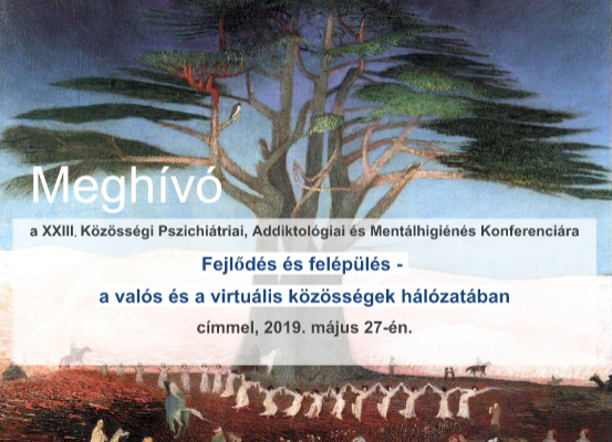 XXIII. Közösségi Pszichiátriai, Addiktológiai és Mentálhigiénés Konferencia